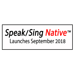Speak/Sing Native™